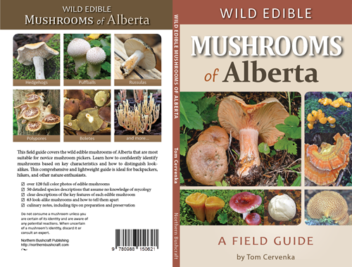 Wild Edible Mushrooms of Alberta